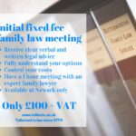 initial fixed fee family law meeting in Newark
