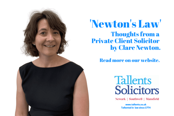 Newton's Law, thoughts from a Private Client Solicitor